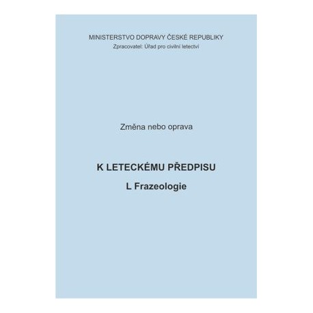 Předpis L Frazeologie, zm. č. 2