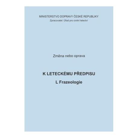 Předpis L Frazeologie, zm. č. 3