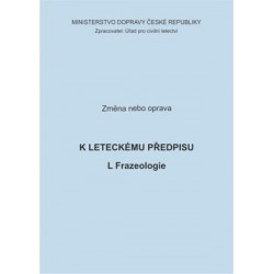Předpis L Frazeologie, zm. č. 6