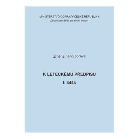 Předpis L 4444, zm. č. 4/ČR a opr. č. 6/ČR