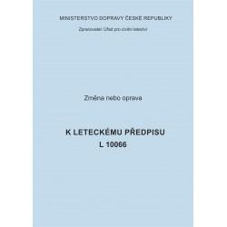 Předpis L 10066, zm. č. 1 a 2
