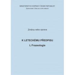 Předpis L Frazeologie, zm. č. 1