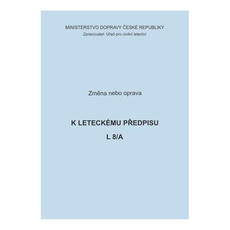 Předpis L 8/A, opr. č. 1