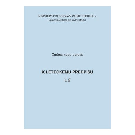 Předpis L 2, zm. č. 2/ČR a opr. č. 1/ČR